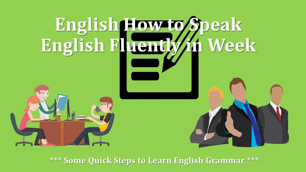 Some Quick Steps to Learn English Grammar