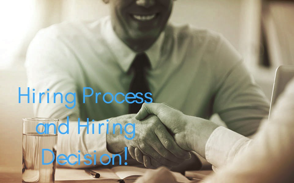 Hiring Process and Hiring Decision_ Meaning Definition with Nature of Hiring - ilearnlot