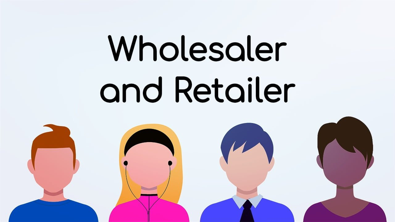 What is the Difference between Wholesaler and Retailer