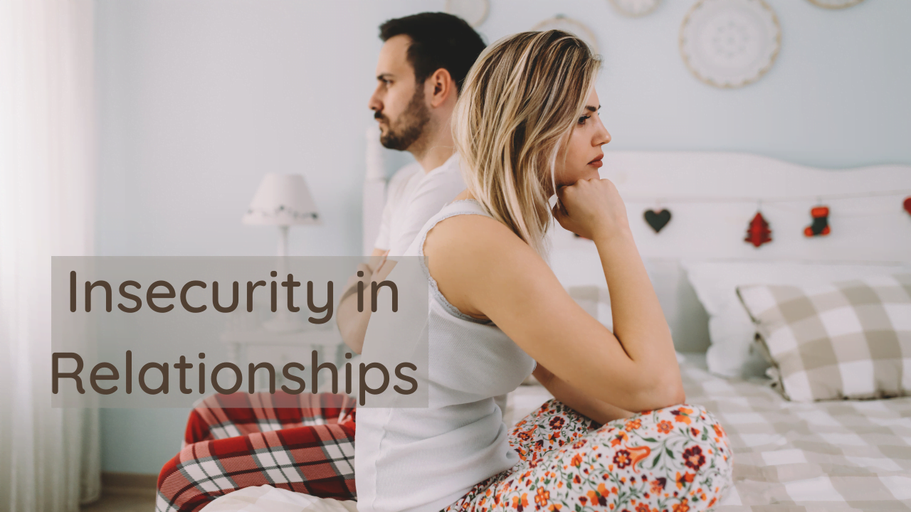 Tips to overcome relationship insecurity issues