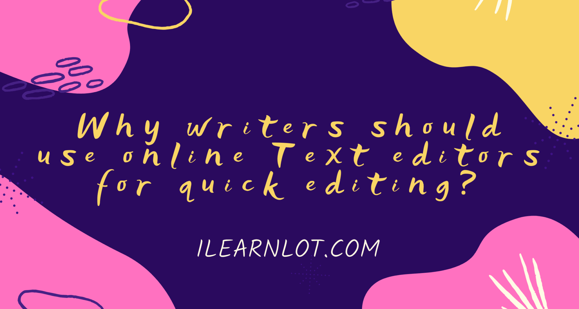 Free online text editor with Fonts Why writers should Use Image