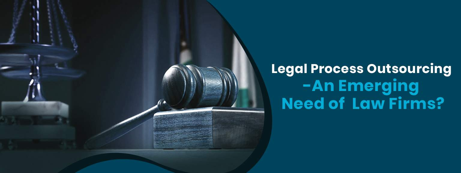 Legal Process Outsourcing Companies An Emerging Need of Law BPO Firms Image